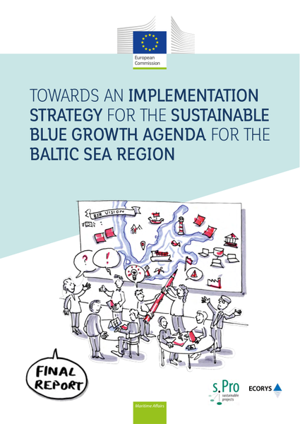 Towards an Implementation Strategy for the Sustainable Blue Growth Agenda for the Baltic Sea Region