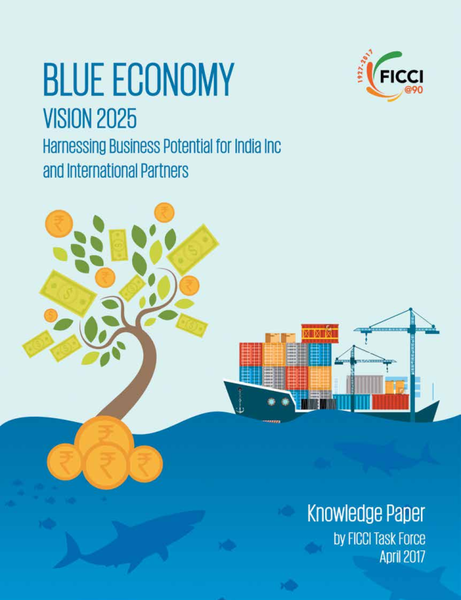 Blue Economy Vision 2025 Harnessing Business Potential for India Inc and International Partners