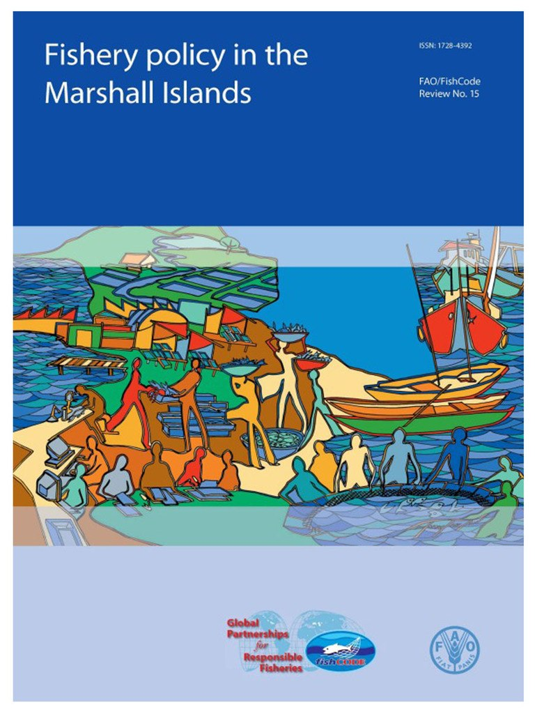 Fishery Policy in the Marshall Islands. (2005)