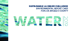 2019 environmental report card for los angeles county water